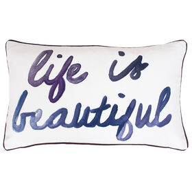 Picture of Life is Beautiful Pillow- 12 x 12-in
