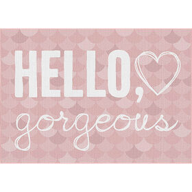 "Picture of ""Hello Gorgeous"" Rug- 27x45 in."