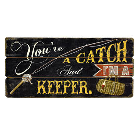 """Picture of """"You're a Catch"""" Sign 21x11.5-in"""