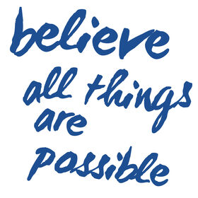"""""""Believe all things are Possible"""" Decal - 14 X 30"""