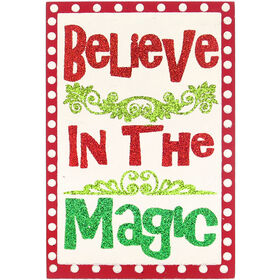 Believe in the Magic Sign